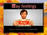 MAY FEELINGS: La red social que reza para cambiar el mundo
