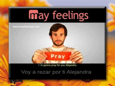 May Feelings- la red social que reza para cambiar el mundo